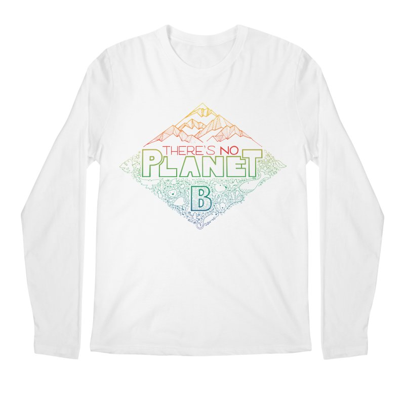 There is no planet B - color version Men's Regular Longsleeve T-Shirt by Andrea Garrido V - Shop