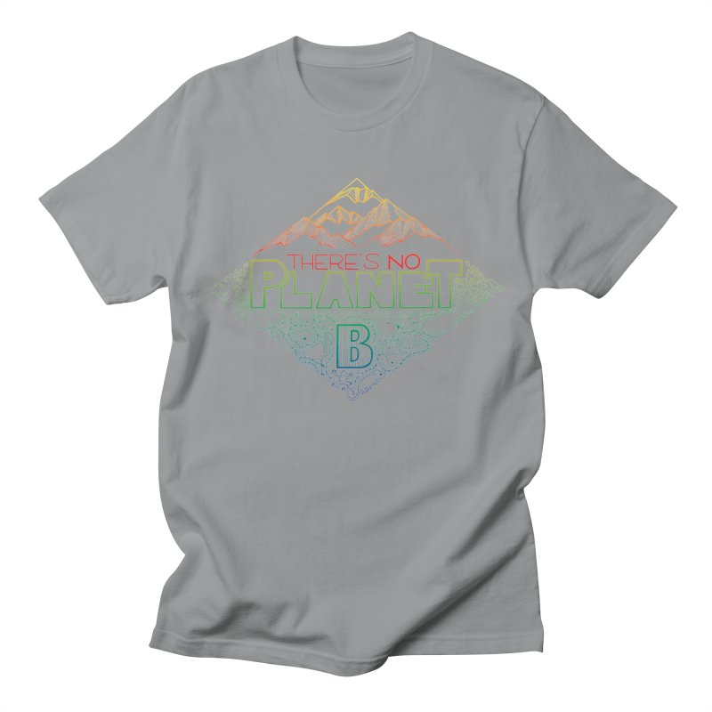 There is no planet B - color version Women's Regular Unisex T-Shirt by Andrea Garrido V - Shop