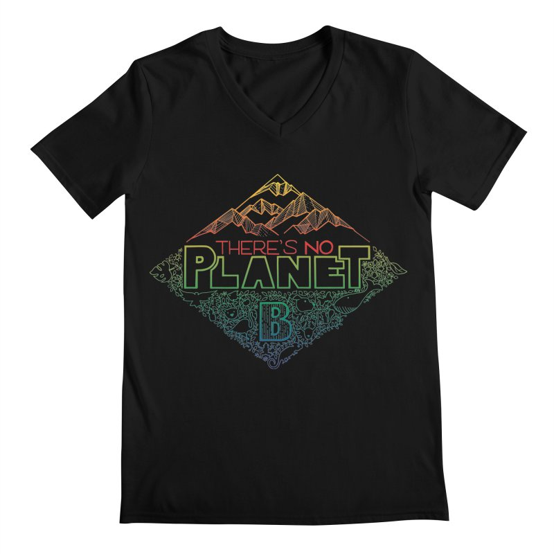 There is no planet B - color version Men's Regular V-Neck by Andrea Garrido V - Shop