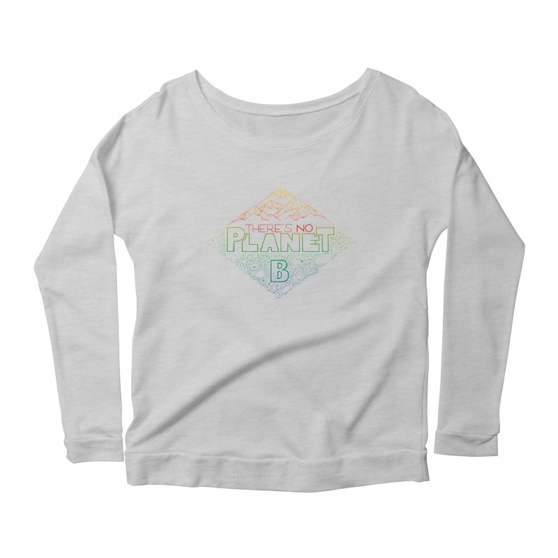 There is no planet B - color version Women's Scoop Neck Longsleeve T-Shirt by Andrea Garrido V - Shop