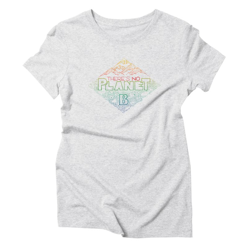 There is no planet B - color version Women's T-Shirt by Andrea Garrido V - Shop