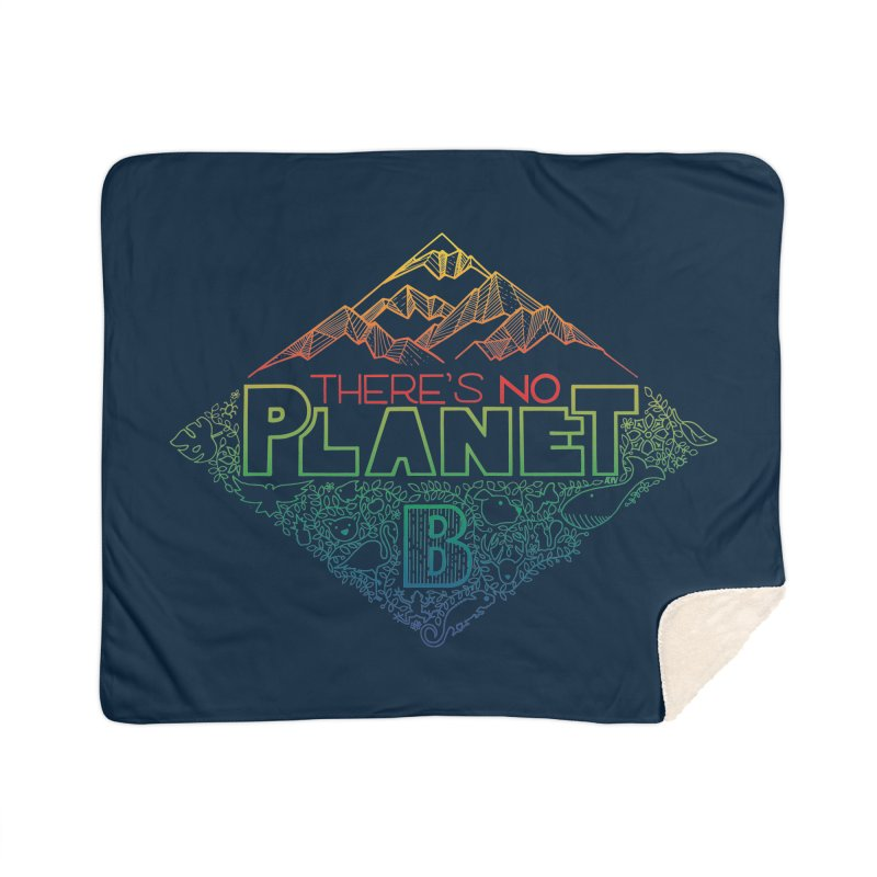 There is no planet B - color version Home Sherpa Blanket Blanket by Andrea Garrido V - Shop