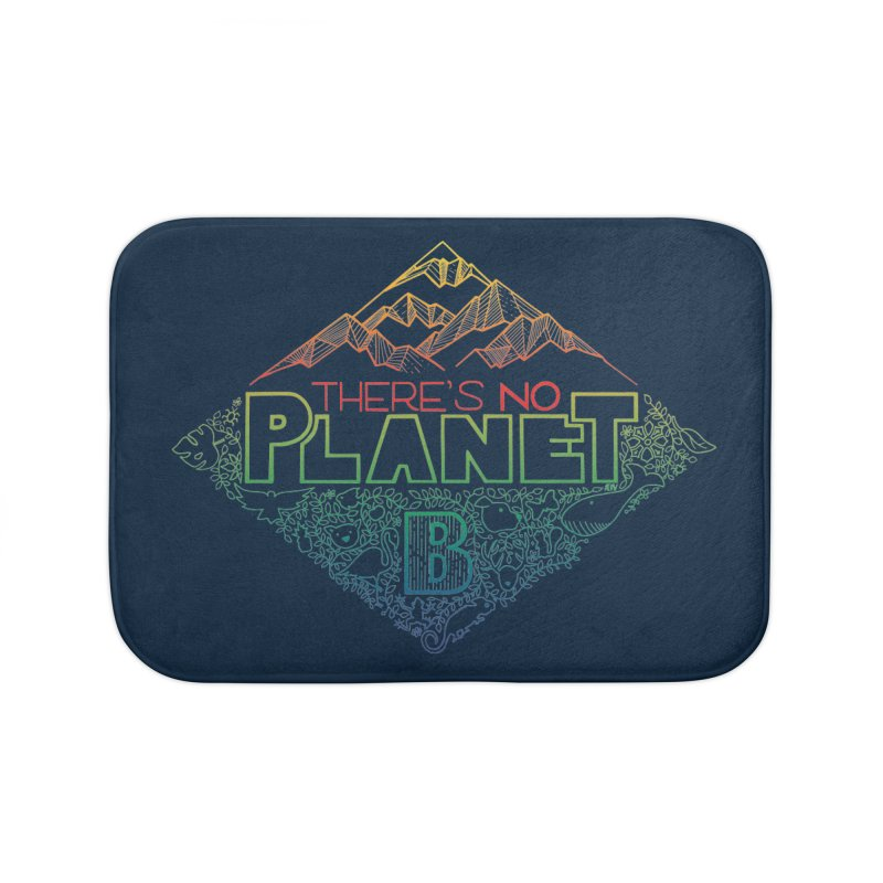 There is no planet B - color version Home Bath Mat by Andrea Garrido V - Shop