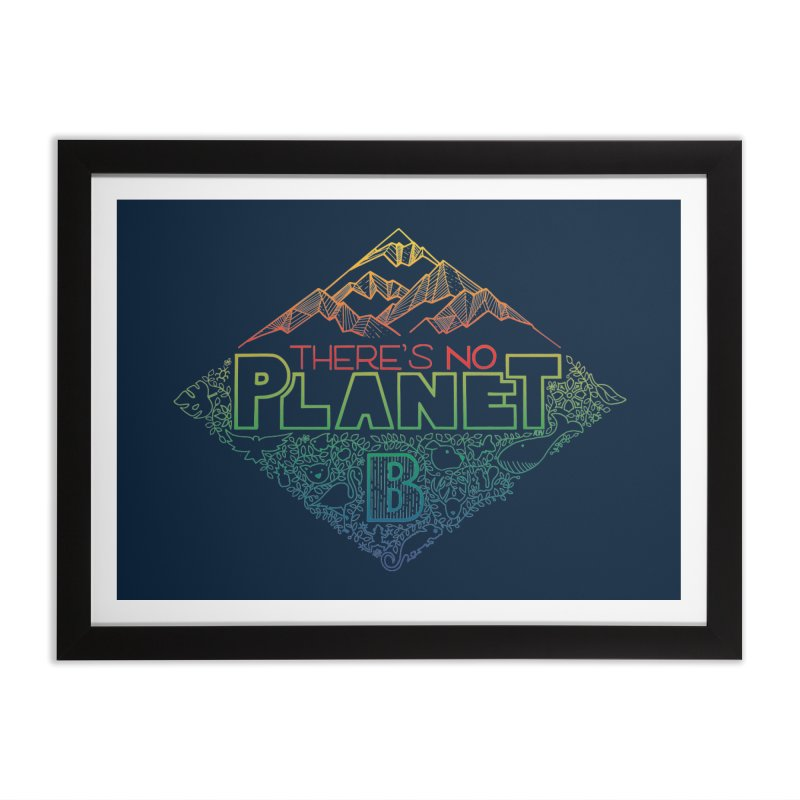 There is no planet B - color version Home Framed Fine Art Print by Andrea Garrido V - Shop