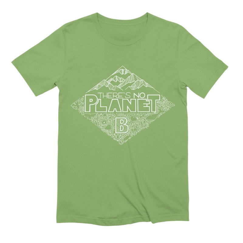 There's no planet B - white version Men's Extra Soft T-Shirt by Andrea Garrido V - Shop