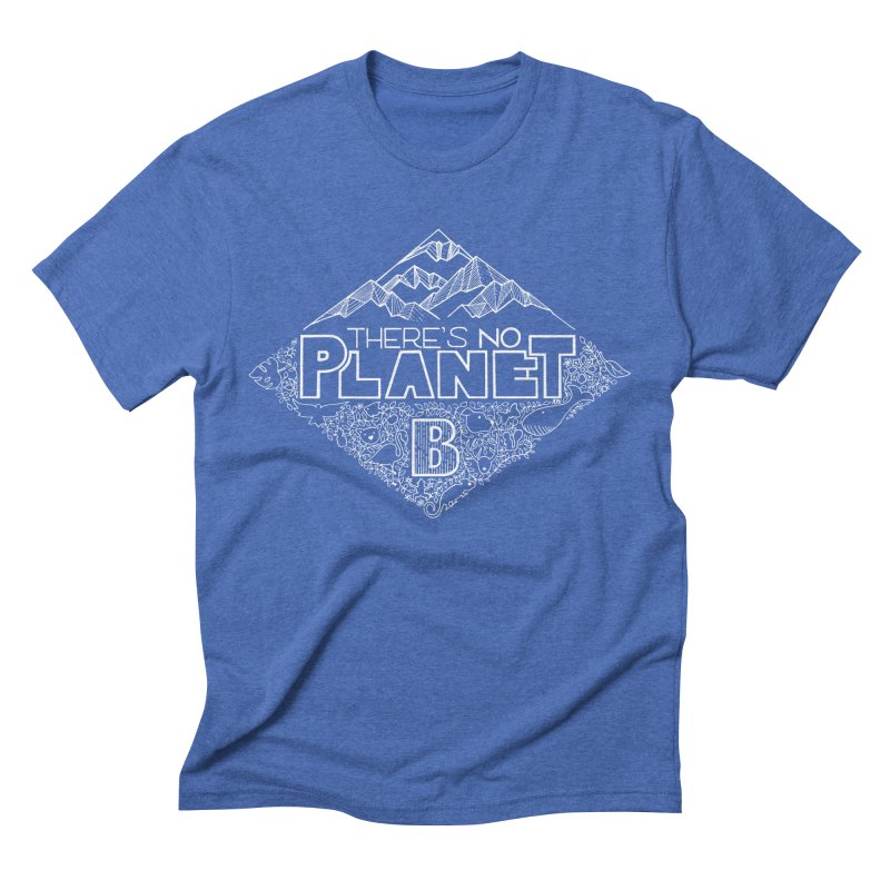 There's no planet B - white version Men's T-Shirt by Andrea Garrido V - Shop