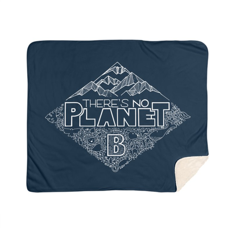 There's no planet B - white version Home Blanket by Andrea Garrido V - Shop