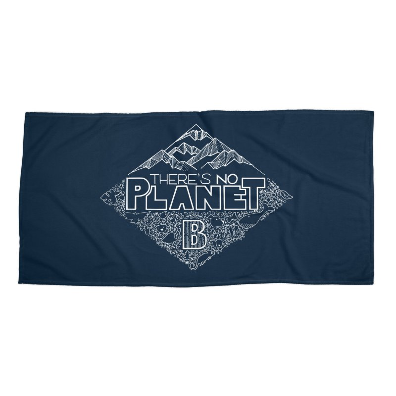 There's no planet B - white version Accessories Beach Towel by Andrea Garrido V - Shop