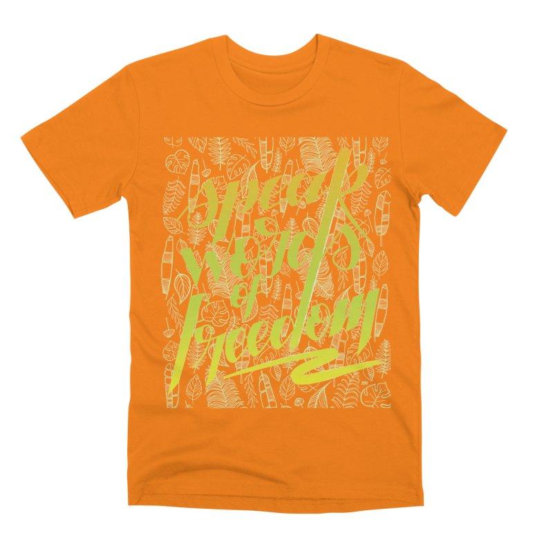 Speak words of freedom - green version Men's Premium T-Shirt by Andrea Garrido V - Shop