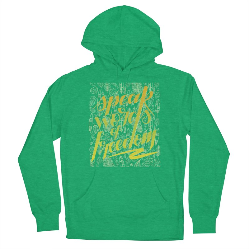 Speak words of freedom - green version Women's French Terry Pullover Hoody by Andrea Garrido V - Shop