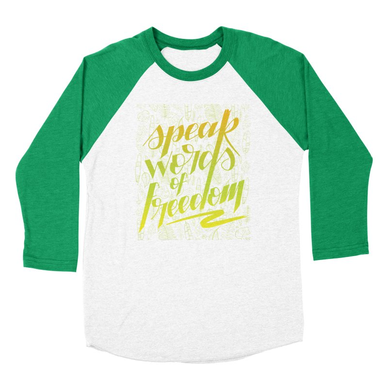 Speak words of freedom - green version Women's Baseball Triblend Longsleeve T-Shirt by Andrea Garrido V - Shop