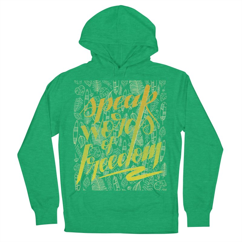 Speak words of freedom - green version Men's French Terry Pullover Hoody by Andrea Garrido V - Shop