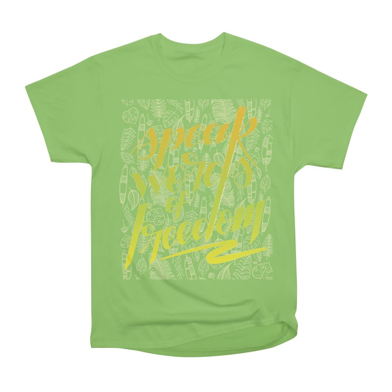 Speak words of freedom - green version Men's Heavyweight T-Shirt by Andrea Garrido V - Shop