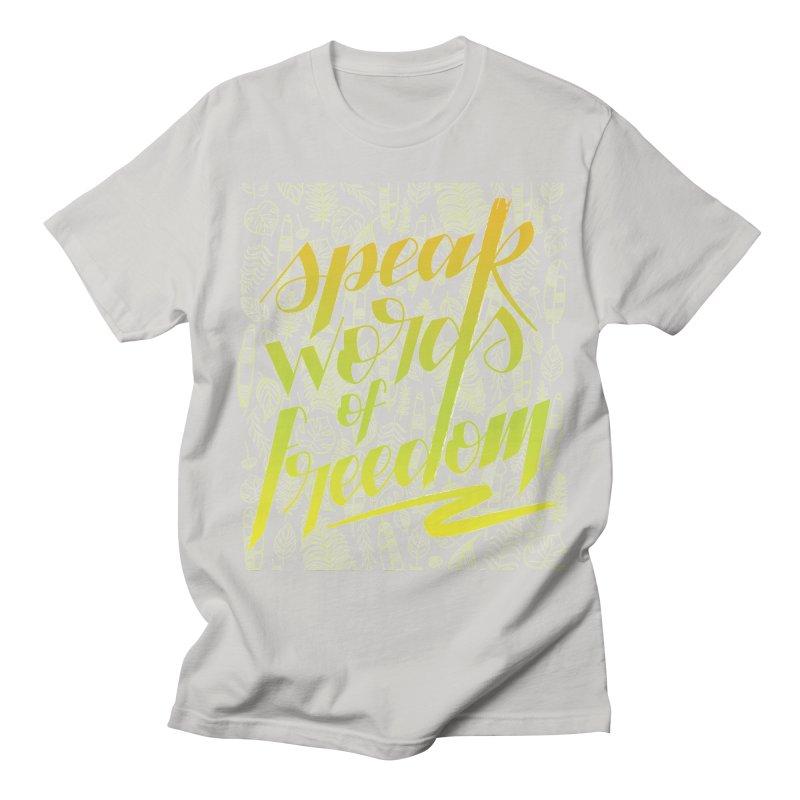 Speak words of freedom - green version Women's Regular Unisex T-Shirt by Andrea Garrido V - Shop
