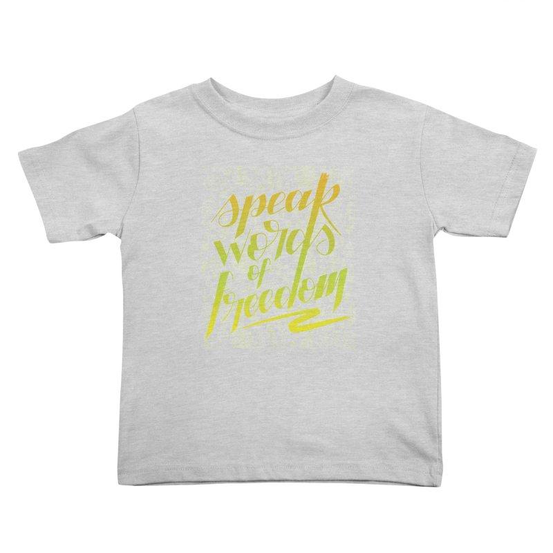 Speak words of freedom - green version Kids Toddler T-Shirt by Andrea Garrido V - Shop