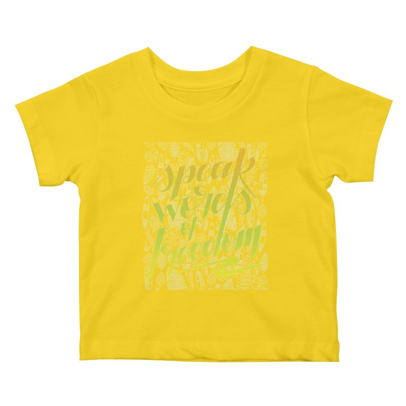 Speak words of freedom - green version Kids Baby T-Shirt by Andrea Garrido V - Shop