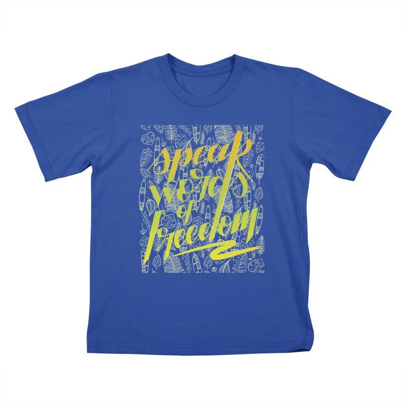 Speak words of freedom - green version Kids T-Shirt by Andrea Garrido V - Shop