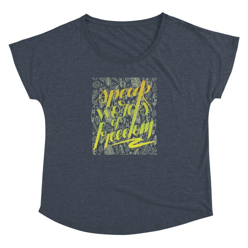 Speak words of freedom - green version Women's Dolman Scoop Neck by Andrea Garrido V - Shop
