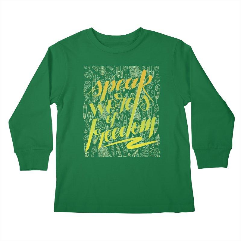 Speak words of freedom - green version Kids Longsleeve T-Shirt by Andrea Garrido V - Shop