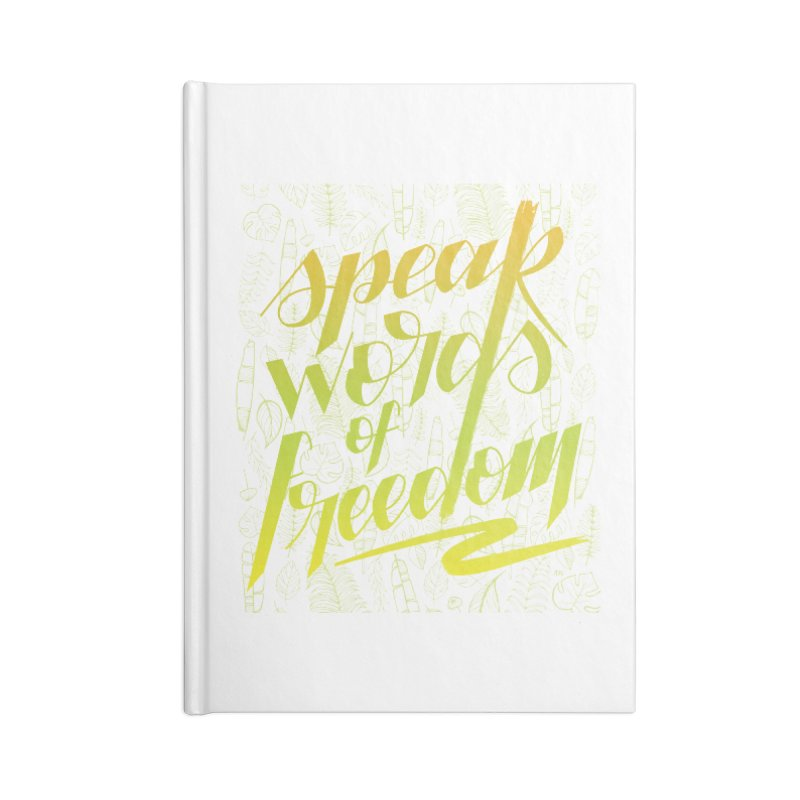 Speak words of freedom - green version Accessories Lined Journal Notebook by Andrea Garrido V - Shop