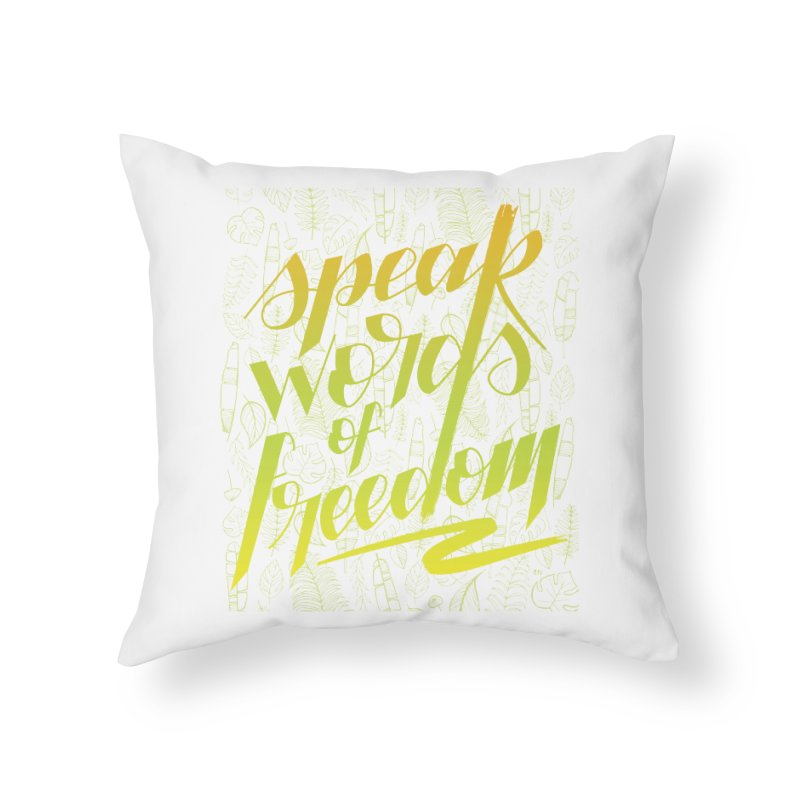 Speak words of freedom - green version Home Throw Pillow by Andrea Garrido V - Shop