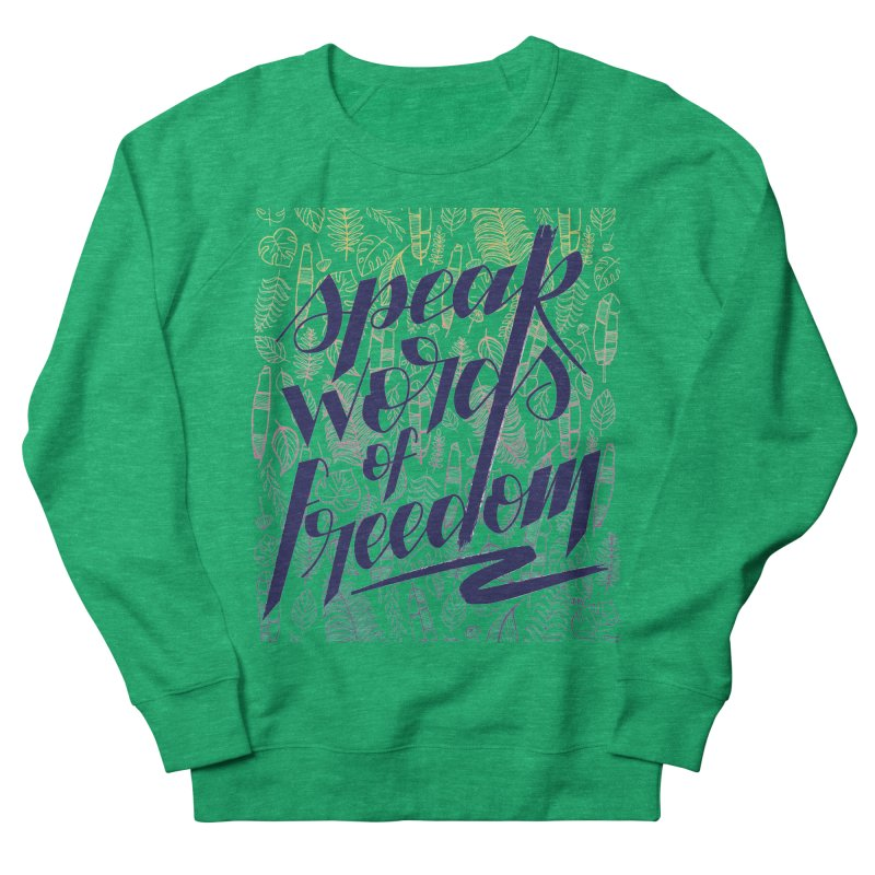 Speak words of freedom - blue version Men's French Terry Sweatshirt by Andrea Garrido V - Shop