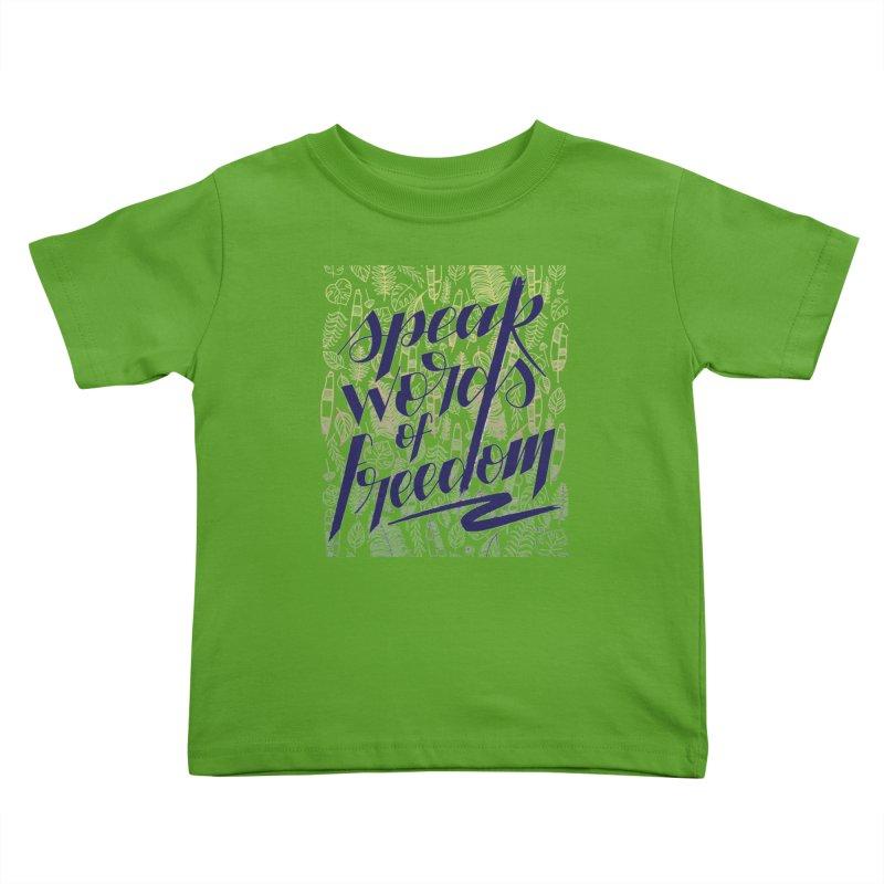 Speak words of freedom - blue version Kids Toddler T-Shirt by Andrea Garrido V - Shop