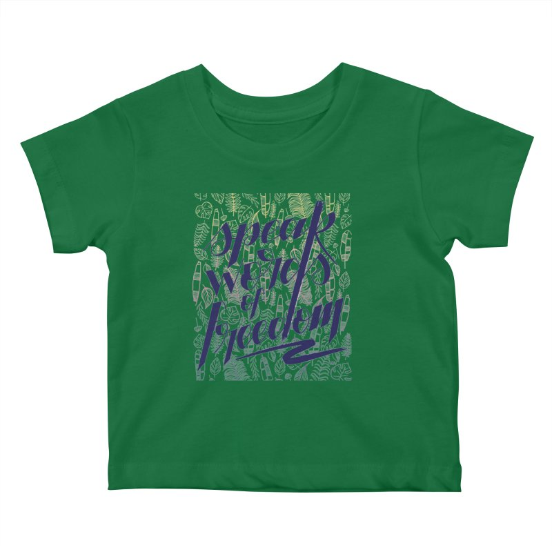 Speak words of freedom - blue version Kids Baby T-Shirt by Andrea Garrido V - Shop