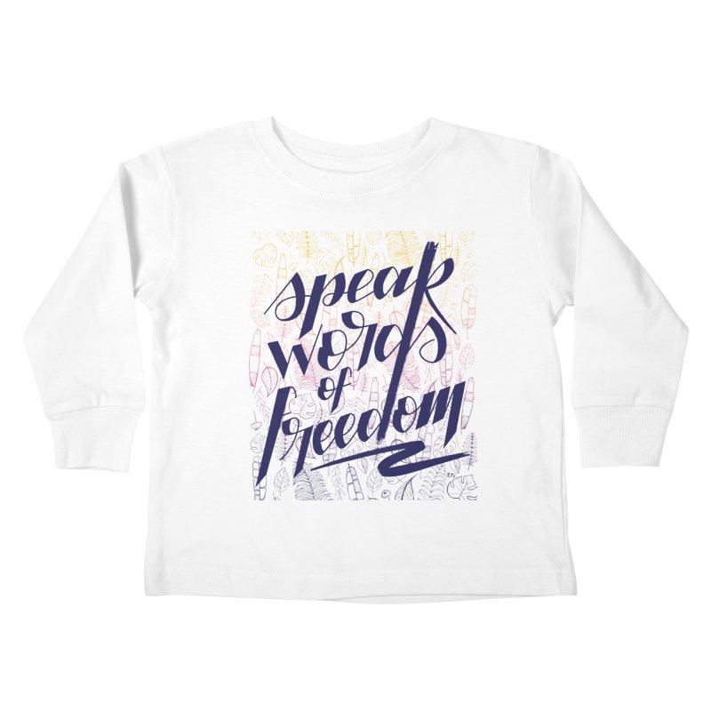 Speak words of freedom - blue version Kids Toddler Longsleeve T-Shirt by Andrea Garrido V - Shop