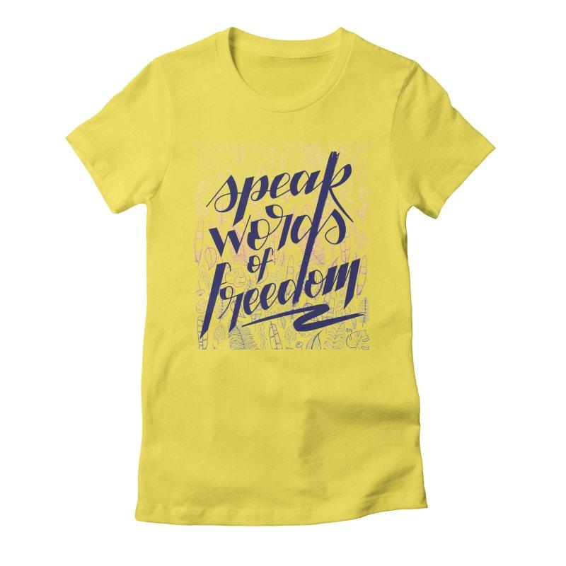 Speak words of freedom - blue version Women's T-Shirt by Andrea Garrido V - Shop