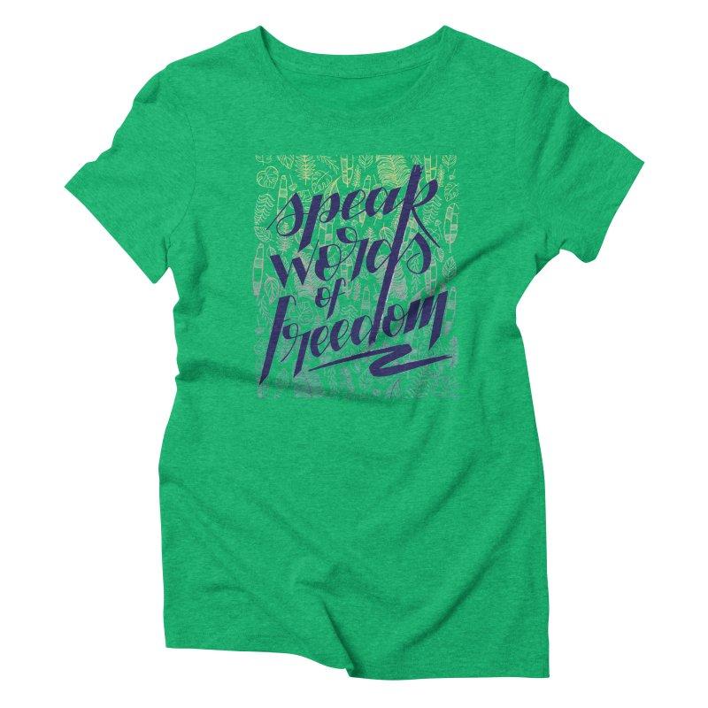 Speak words of freedom - blue version Women's Triblend T-Shirt by Andrea Garrido V - Shop