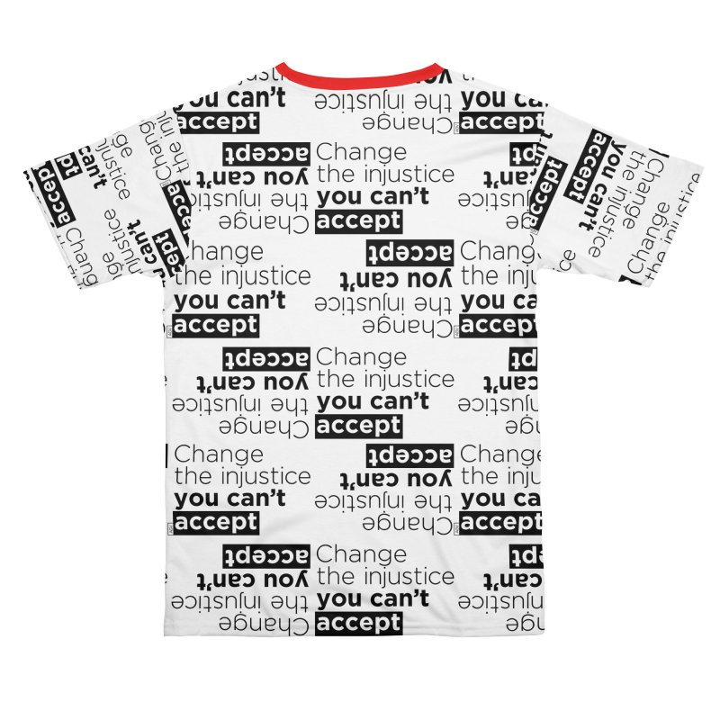 Change the injustice you can't accept Women's Cut & Sew by Andrea Garrido V - Shop