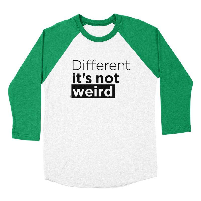 Different it's not weird Men's Baseball Triblend Longsleeve T-Shirt by Andrea Garrido V - Shop