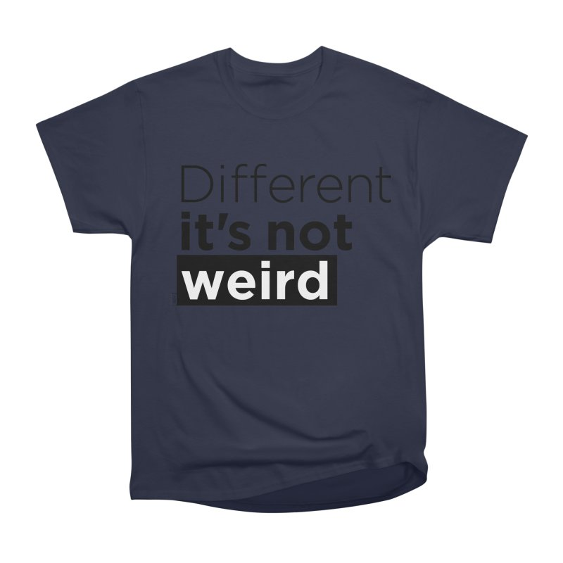 Different it's not weird Men's Heavyweight T-Shirt by Andrea Garrido V - Shop