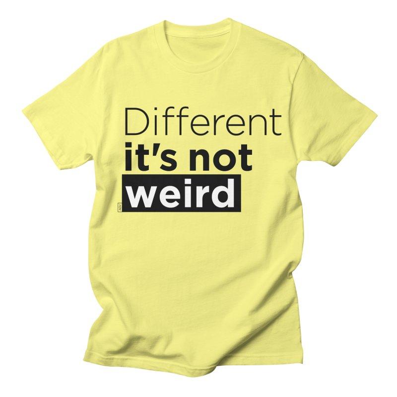 Different it's not weird Men's Regular T-Shirt by Andrea Garrido V - Shop
