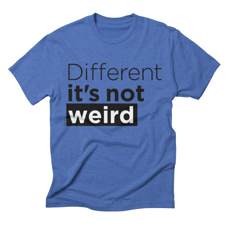 Different it's not weird Men's T-Shirt by Andrea Garrido V - Shop
