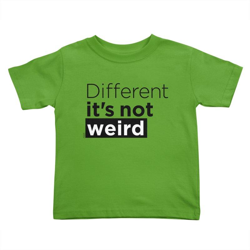 Different it's not weird Kids Toddler T-Shirt by Andrea Garrido V - Shop
