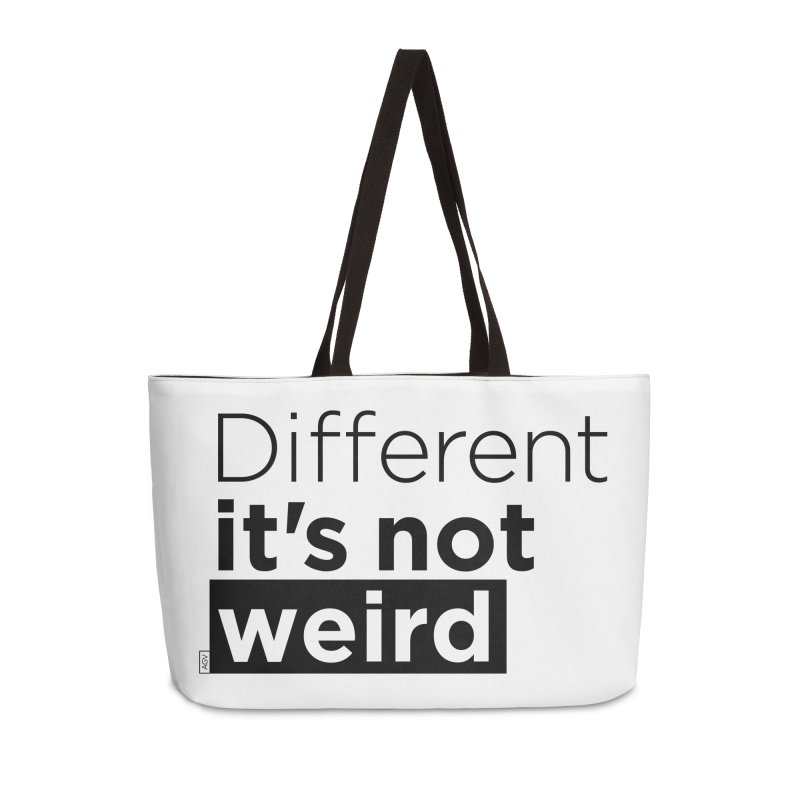 Different it's not weird Accessories Weekender Bag Bag by Andrea Garrido V - Shop