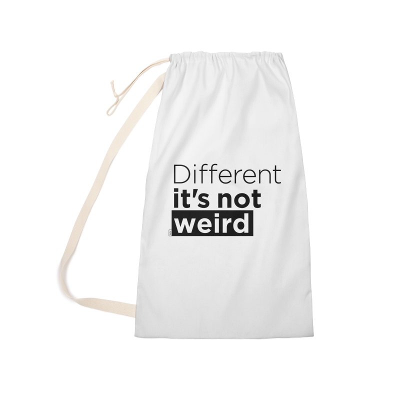Different it's not weird Accessories Laundry Bag Bag by Andrea Garrido V - Shop