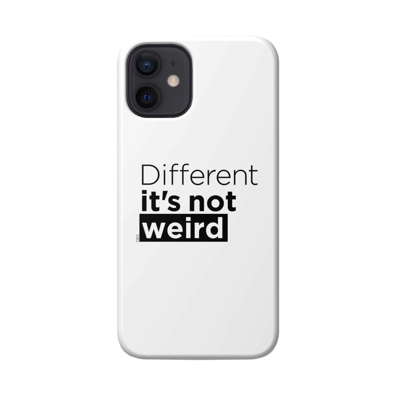 Different it's not weird Accessories Phone Case by Andrea Garrido V - Shop