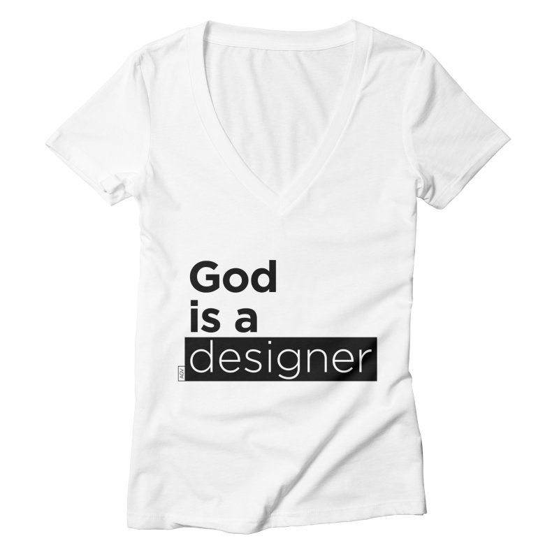 God is a designer Women's V-Neck by Andrea Garrido V - Shop