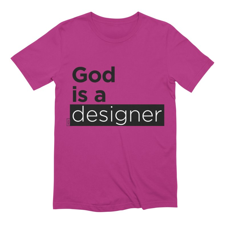 God is a designer Men's Extra Soft T-Shirt by Andrea Garrido V - Shop