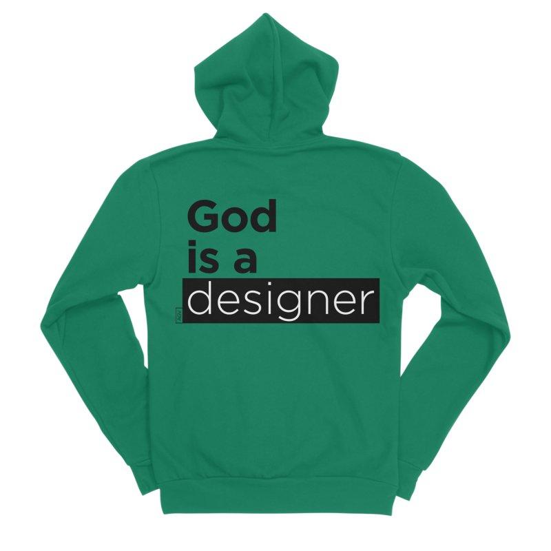 God is a designer Men's Sponge Fleece Zip-Up Hoody by Andrea Garrido V - Shop