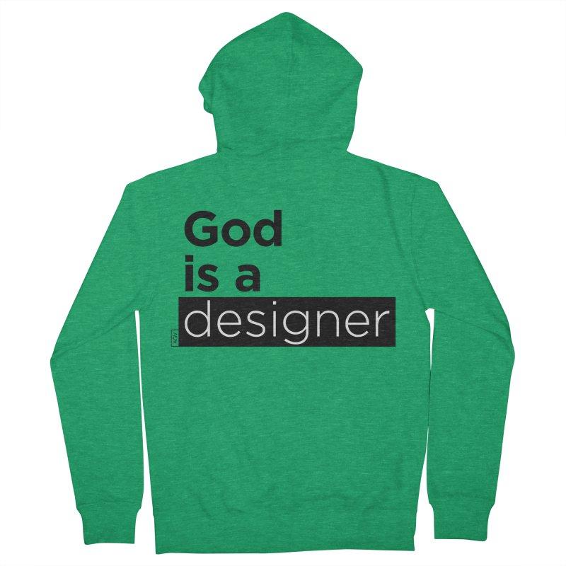 God is a designer Men's Zip-Up Hoody by Andrea Garrido V - Shop