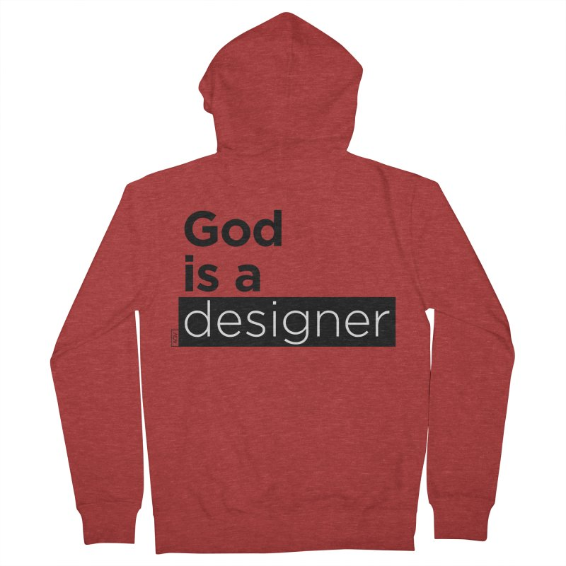 God is a designer Men's French Terry Zip-Up Hoody by Andrea Garrido V - Shop