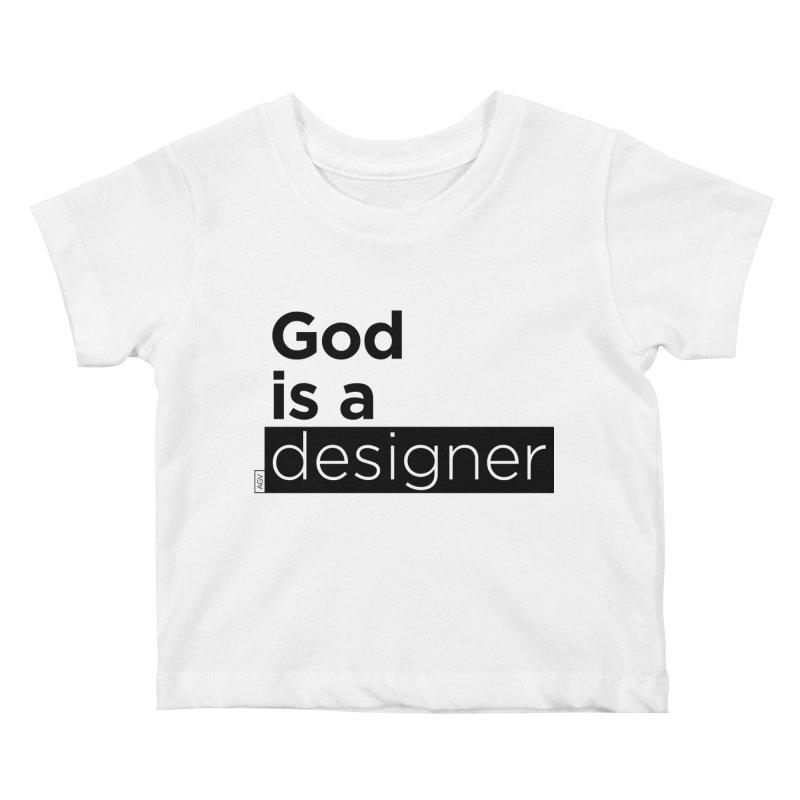 God is a designer Kids Baby T-Shirt by Andrea Garrido V - Shop