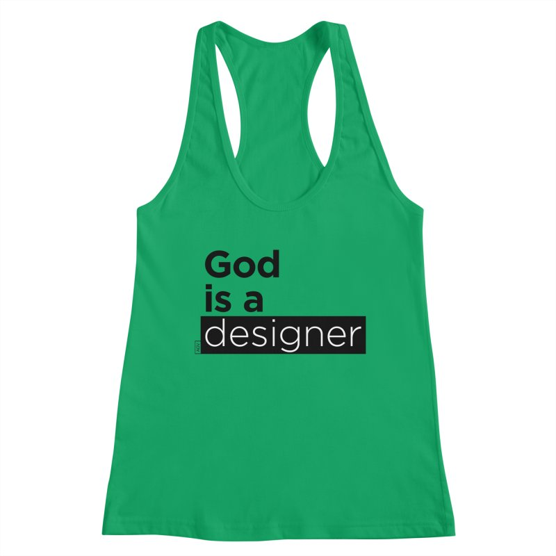 God is a designer Women's Tank by Andrea Garrido V - Shop