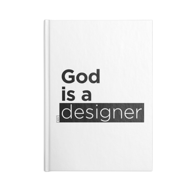 God is a designer Accessories Lined Journal Notebook by Andrea Garrido V - Shop