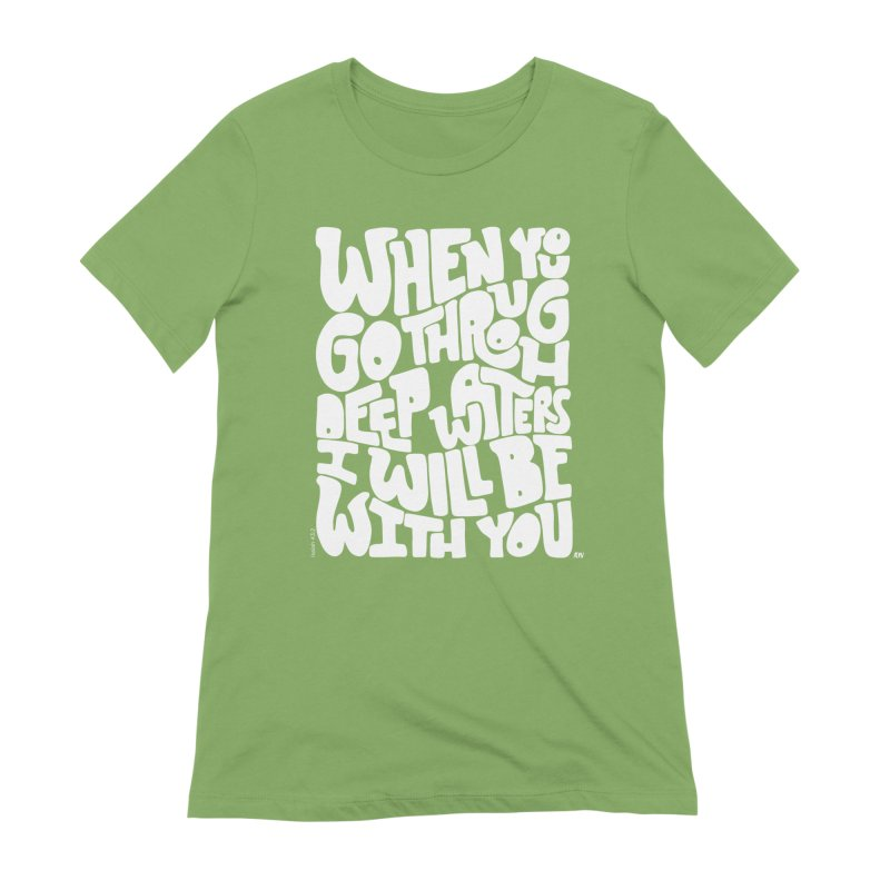 Through deep waters God is with you Women's Extra Soft T-Shirt by Andrea Garrido V - Shop