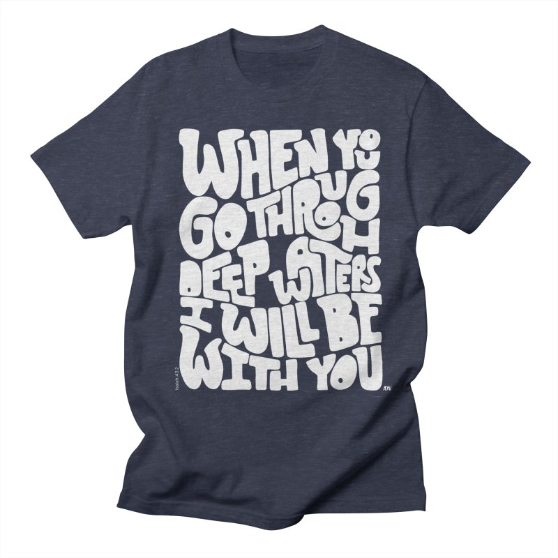 Through deep waters God is with you Men's Regular T-Shirt by Andrea Garrido V - Shop